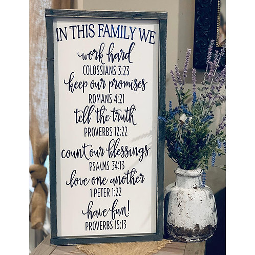 In this Family... Sign