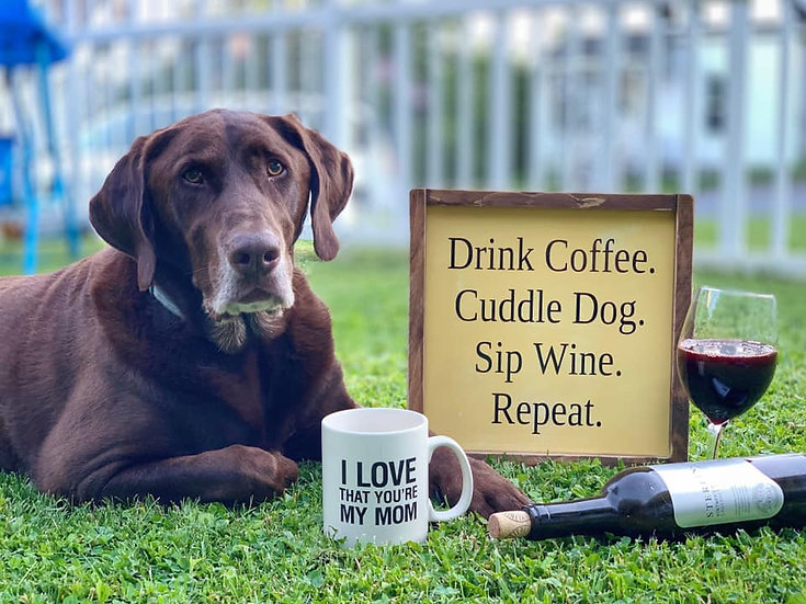 Coffee Dog Wine Repeat Sign