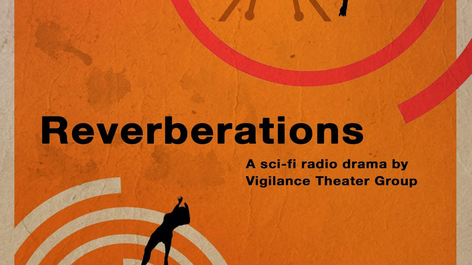 Thank you to everyone who supported Reverberations. Our run has ended!