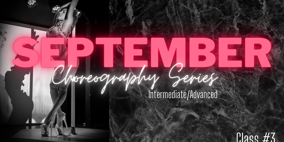 September Choreo Series #3