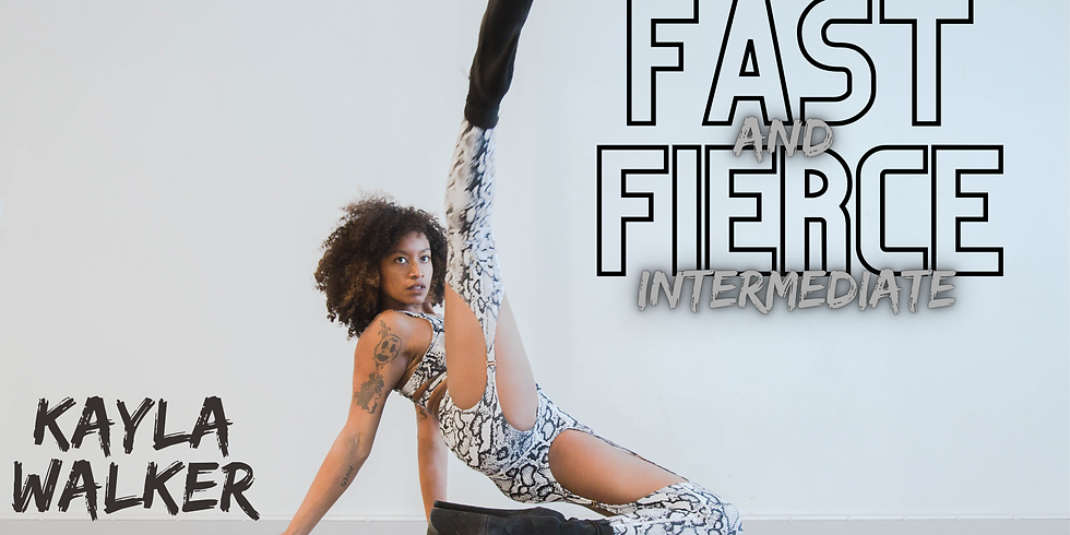 """""""Fast & Fierce"""" w/ Kayla Walker (INT)"""