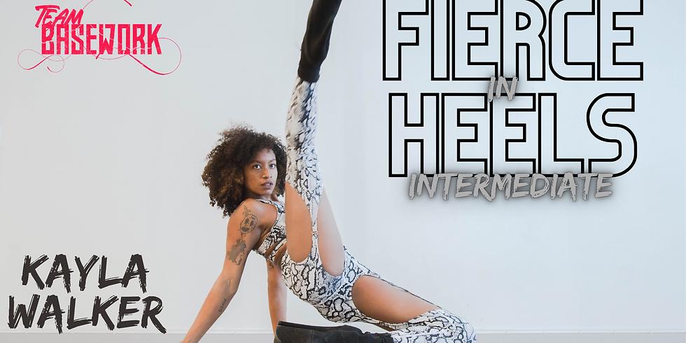 Fierce In Heels w/ Kayla Walker (INT)