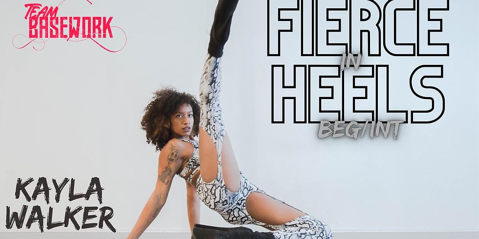 Fierce In Heels with Kayla (Beg/Int)