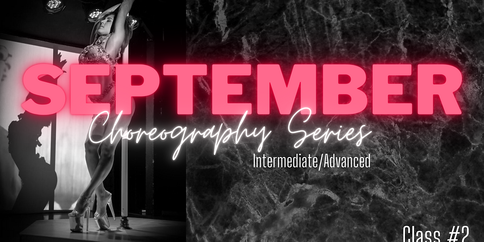 September Choreo Series #2