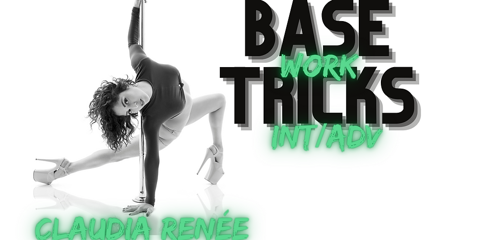 Basework Tricks with Claudia (Int/Adv)