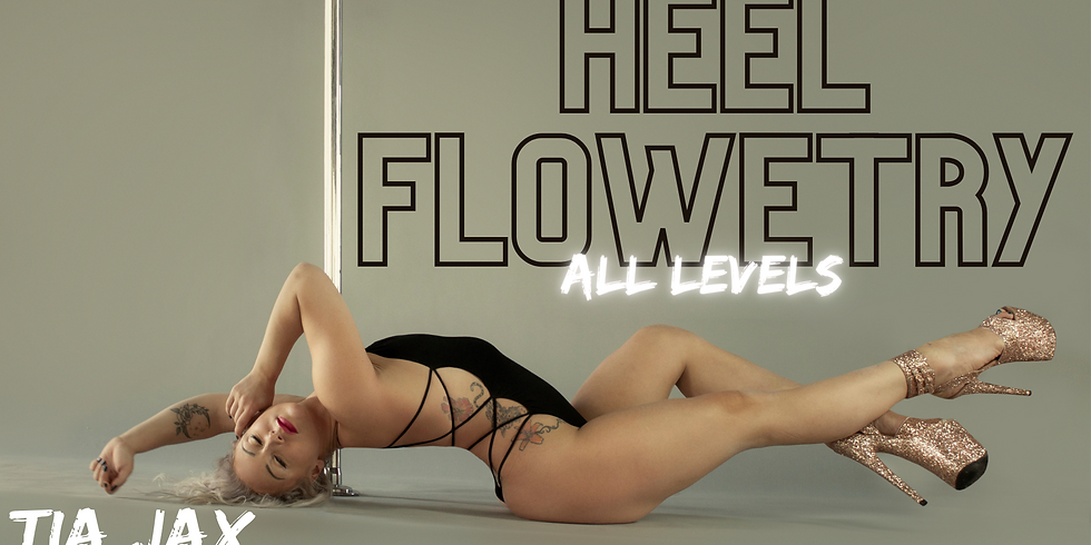 Heel Flowetry with Tia (All Levels)