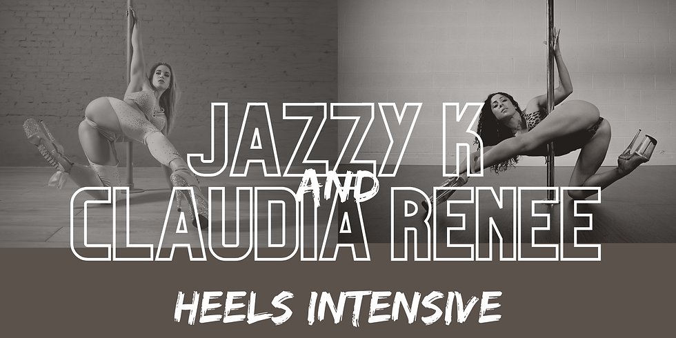 "Jazzy + Claudia Intensive ""BEGINNER NOT BASIC"" 3 hours"