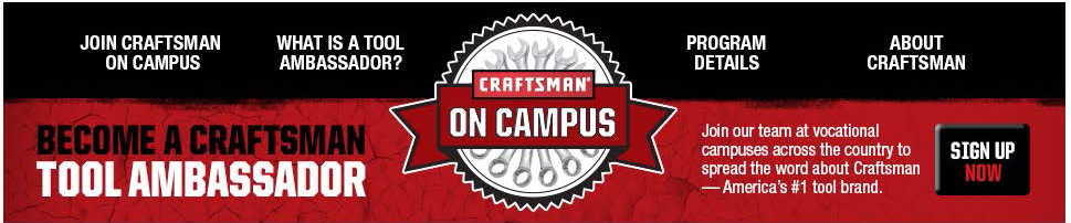 Craftsman Brand  Ambassador Campaign