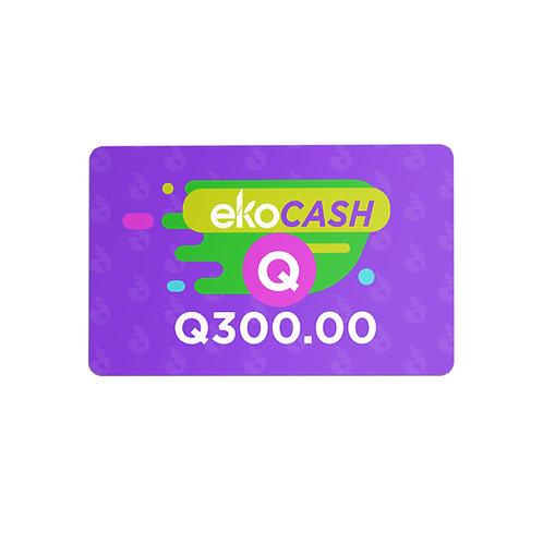 EKO CASH Q300.00