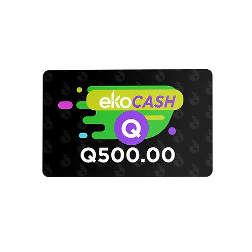 EKO CASH Q500.00
