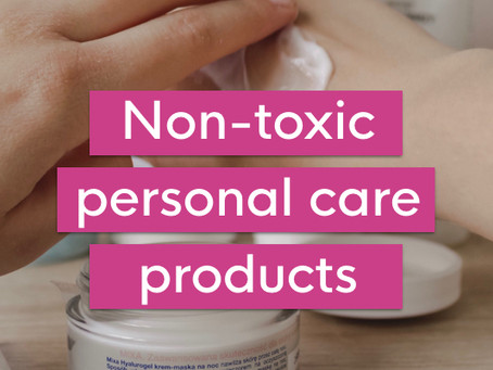 The best non-toxic personal care products