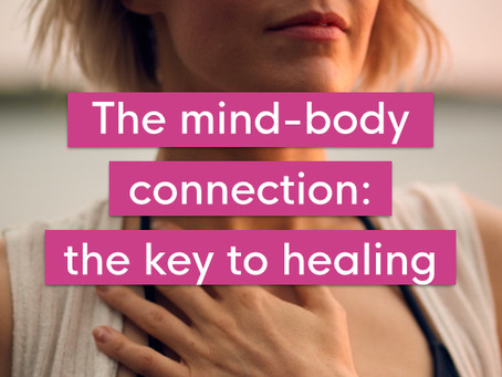 The mind-body connection: the key to healing