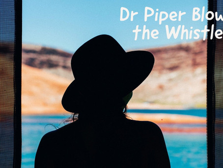 Dr Piper Blows the Whistle
