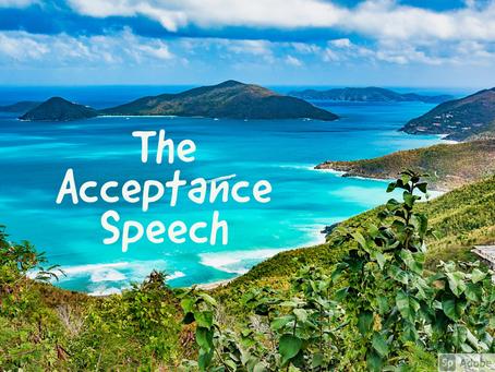 The Acceptance Speech