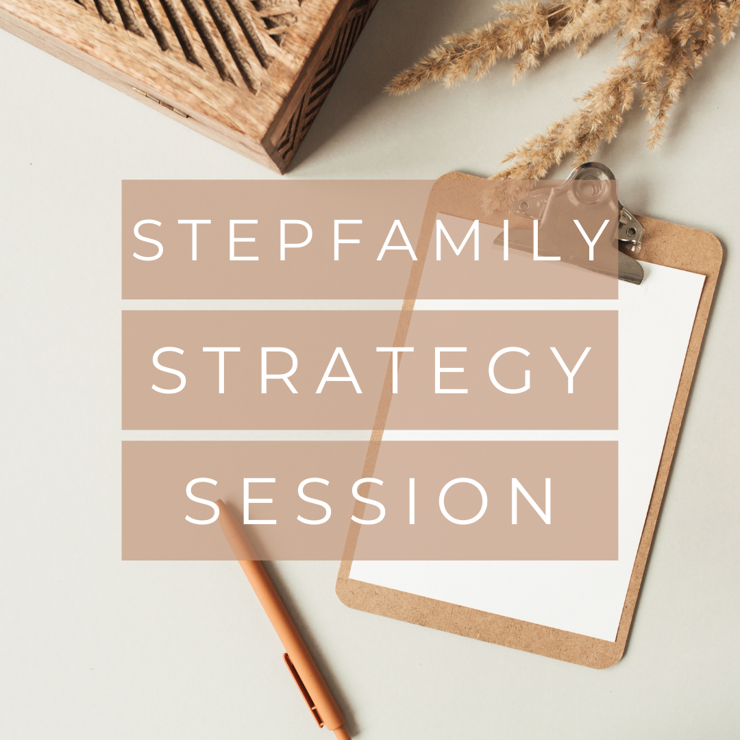 Stepfamily Strategy Session