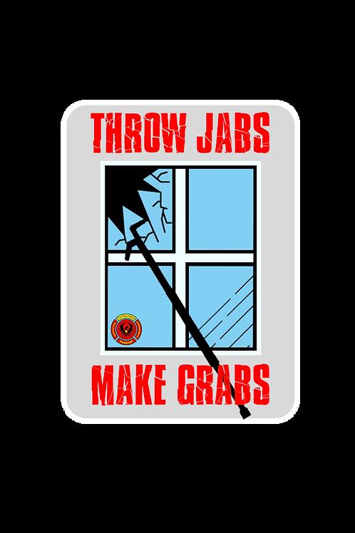 Throw Jabs, Make Grabs