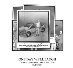 One Day We'll Laugh