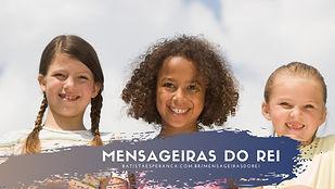 MENSAGEIRAS DO REI.jpg