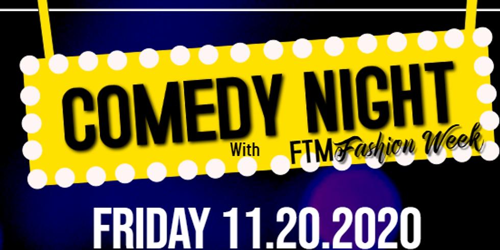 Comedy Night with FTM Fashion Week NC