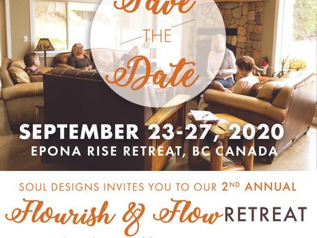 New Dates, Flourish & Flow Retreat  now Sep 23-27, 2020