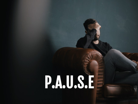 Everything Changes With P.A.U.S.E
