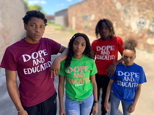 Dope and Educated T-Shirt - Other Colors Available