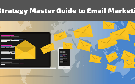 7-Strategy Master Guide to Email Marketing
