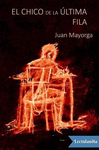 Le garçon du dernier rang, Juan Mayorga