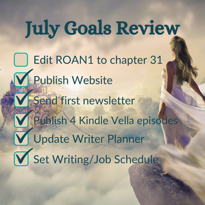 JULY GOALS REVIEW