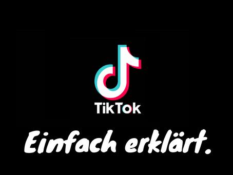 TikTok Marketing – einfach erklärt.