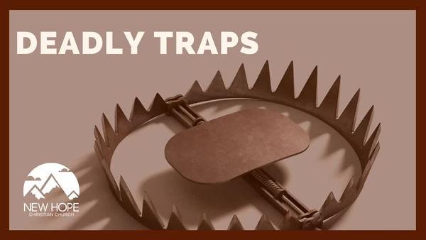 DeadlyTraps.JPG