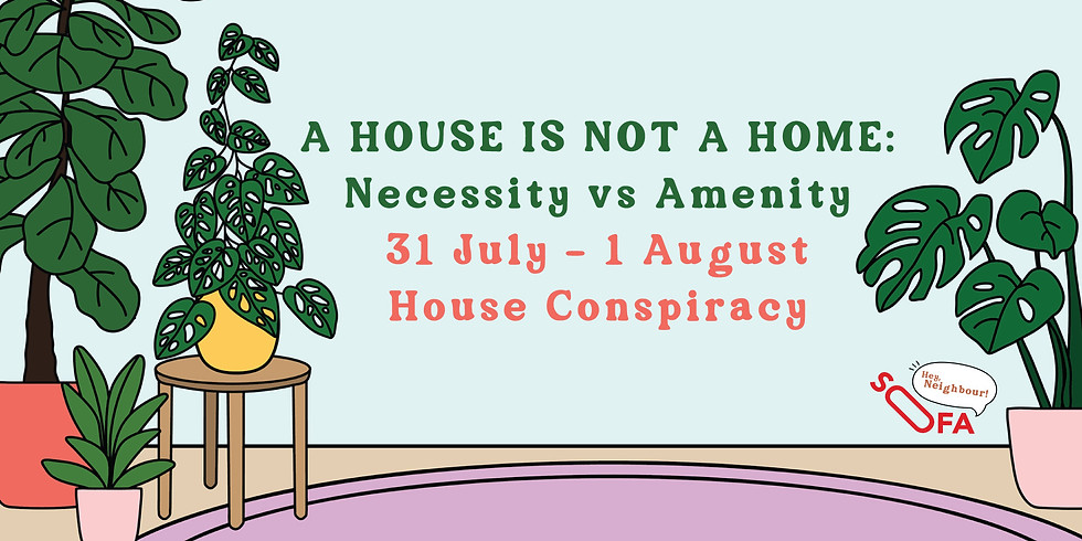 A House Is Not A Home: Necessity vs Amenity