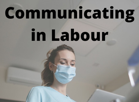 Communicating in Labour