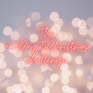 The 2020 #25DaysToChristmas countdown challenge!