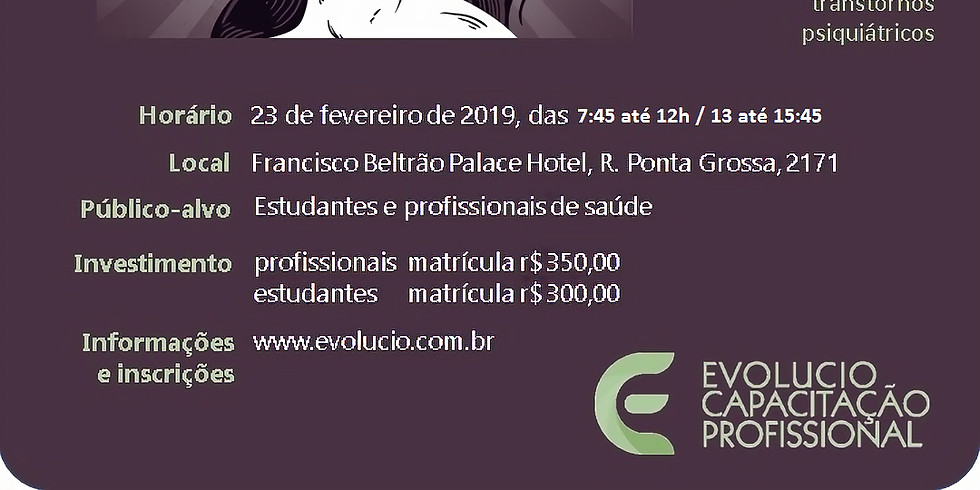 Francisco Beltrão - PR -  Avaliação e Manejo dos Transtornos de Personalidade: Estratégias das Terapias Contextuais (1)