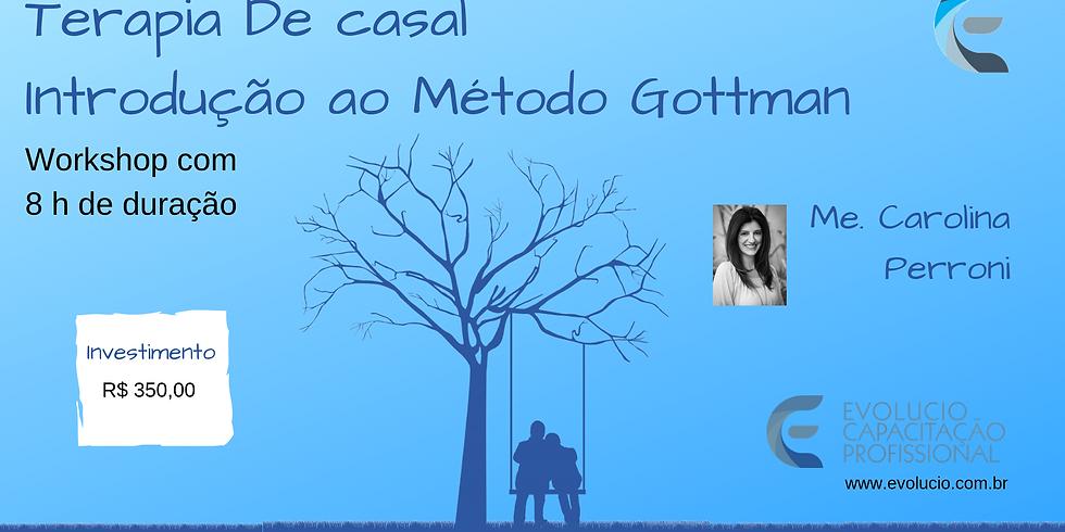 Francisco Beltrão-PR-Terapia de Casal . Introdução ao Método Gottman (1)