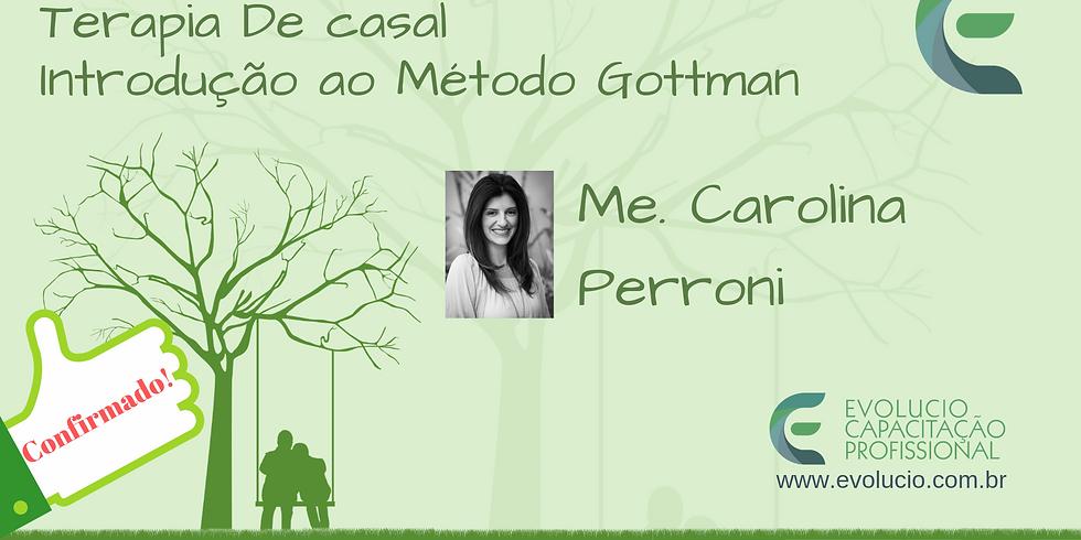RIBEIRÃO PRETO - SP - Terapia de Casal . Introdução ao Método Gottman (1)
