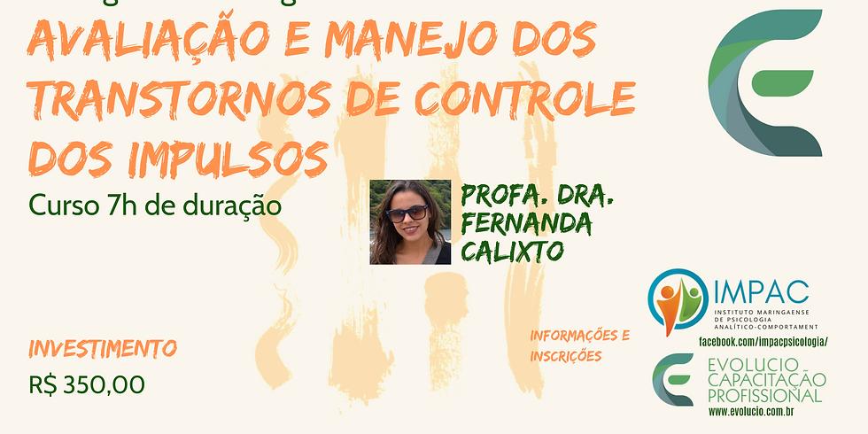 Maringá - PR -  Avaliação e Manejo dos Transtornos de Controle dos impulsos