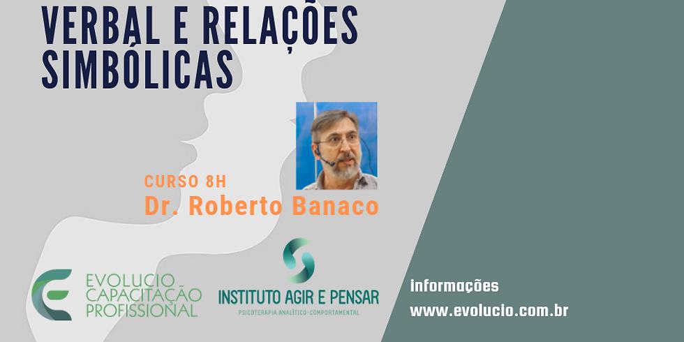 Santos -SP- Práticas culturais, comportamento verbal e relações simbólicas.Professor Dr.Roberto Banaco