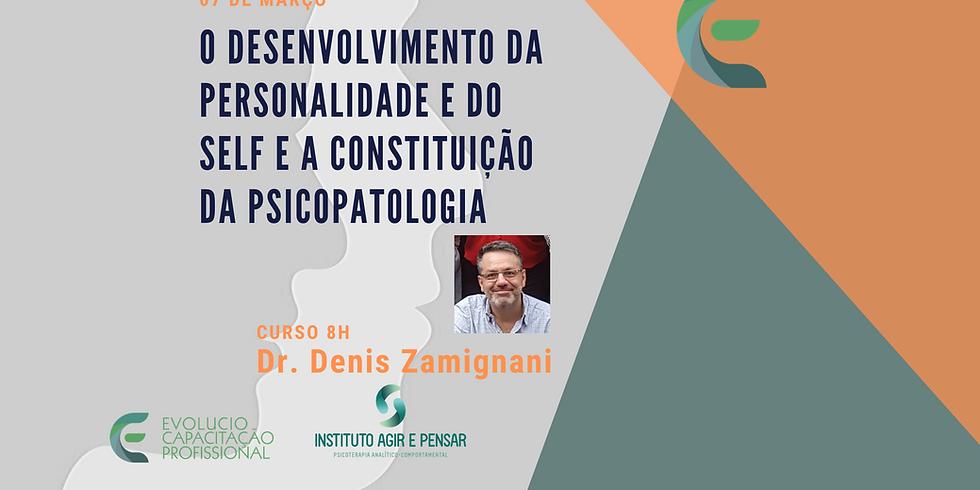 """Santos - SP - """"O desenvolvimento da Personalidade e do Self e a Constituição da Psicopatologia"""""""