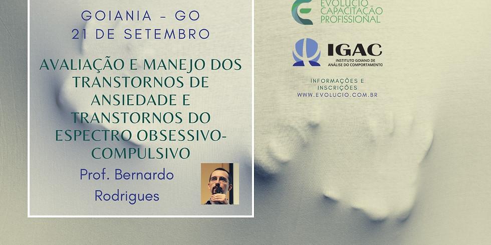 Goiânia-Go - Avaliação e manejo dos transtornos de  ansiedade e dos transtornos do espectro obsessivo-compulsivo