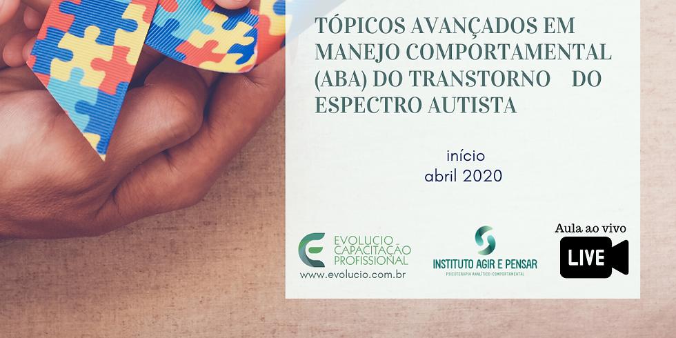 Santos - SP - Tópicos Avançados em Manejo Comportamental de Transtornos do Espectro Autista - ABA (1)