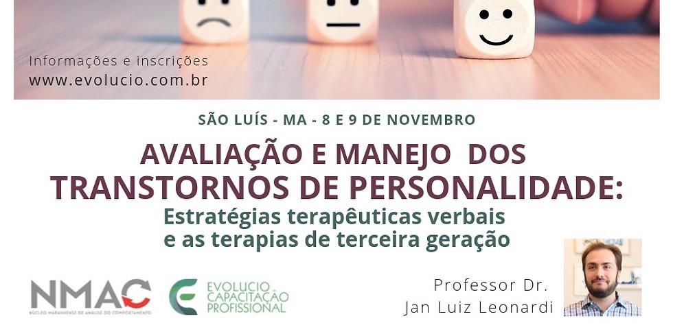 """São Luis - MA - """"Avaliação e Manejo dos Transtornos de Personalidade-Unidade I"""""""