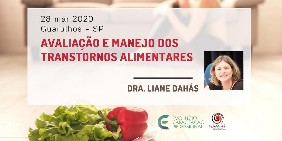 Guarulhos - SP- Avaliação e Manejo dos Transtornos Alimentares