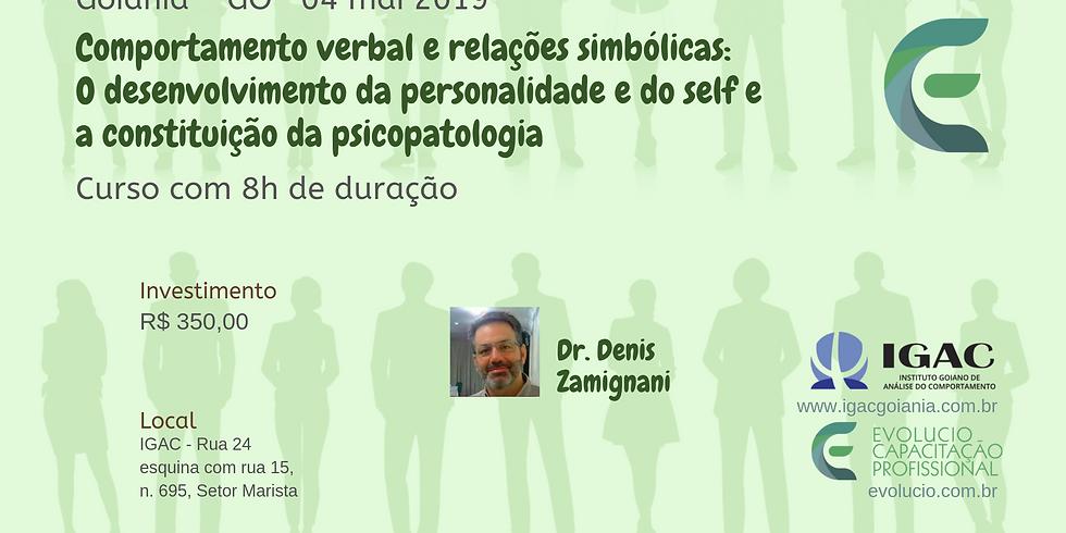 Goiânia - GO - O desenvolvimento da personalidade e do self e a constituição da psicopatologia