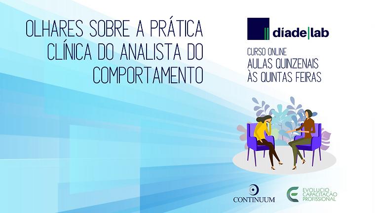 DíadeLab - Olhares sobre a prática clínica do analista do comportamento (1)
