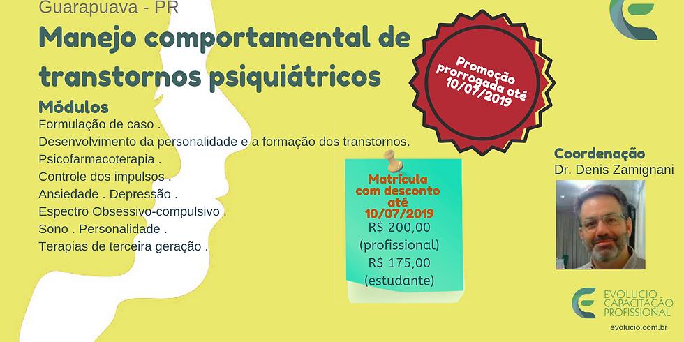 Guarapuava - PR - Capacitação em Manejo comportamental de transtornos psiquiátricos