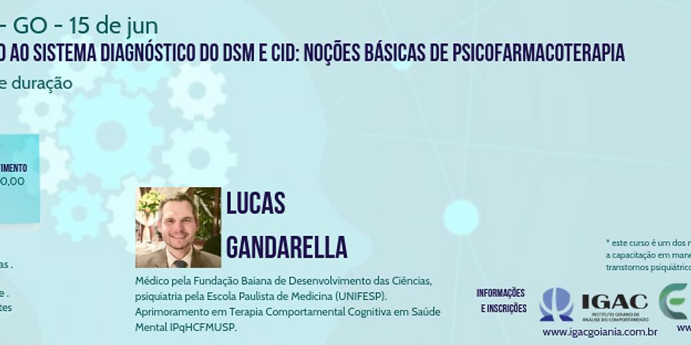 Goiânia - GO - Introdução ao sistema diagnóstico do DSM e CID: Noções básicas de psicofarmacoterapia