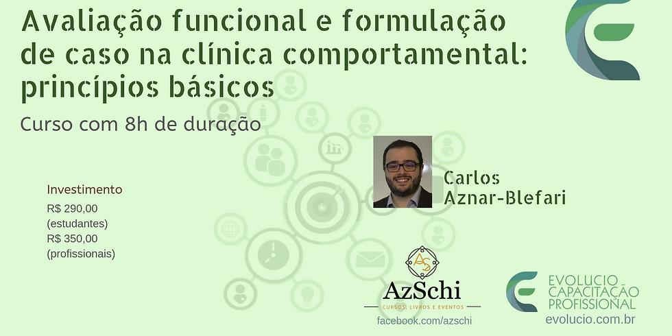 Avaliação funcional e formulação de caso na clínica comportamental: princípios básicos