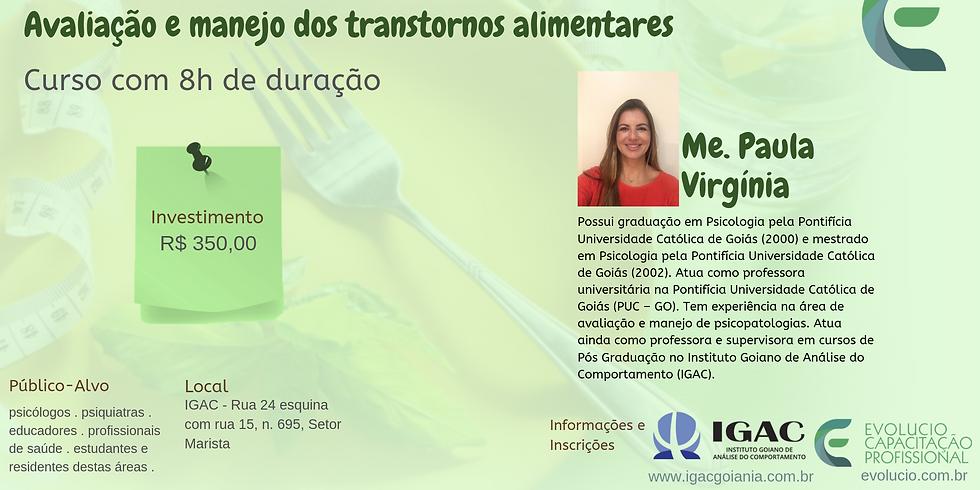 Goiânia - GO - Avaliação e manejo dos transtornos alimentares